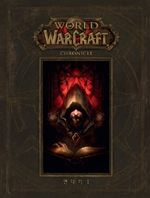 World of Warcraft : Chronicle vol.1